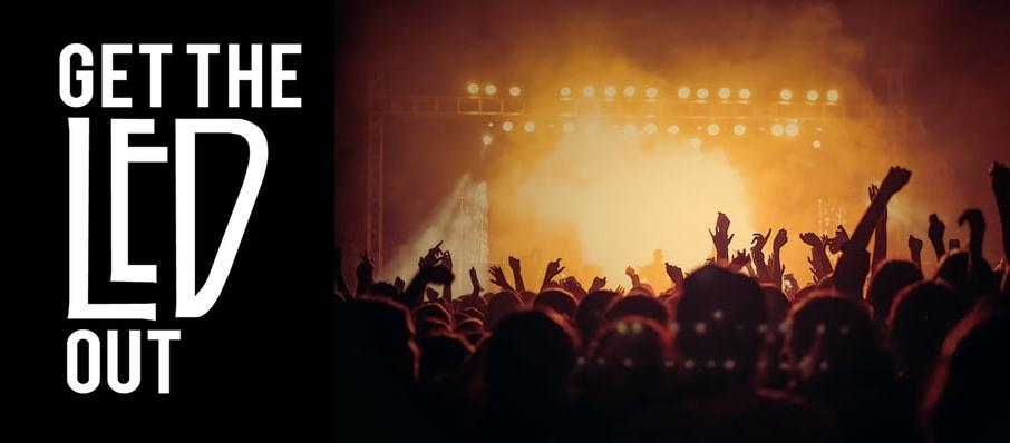 Get The Led Out - Tribute Band at Franklin Music Hall