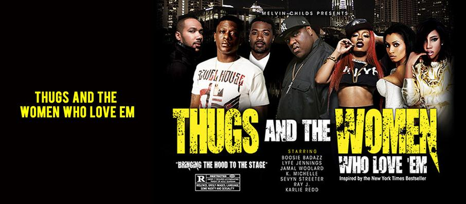 Thugs and the Women Who Love Em at Tower Theater