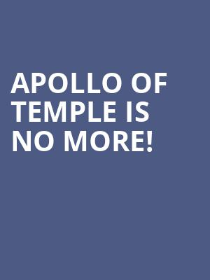 Apollo Of Temple is no more