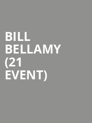 Bill Bellamy (21+ Event) at Punch Line