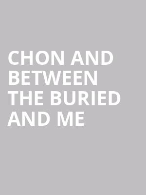 CHON and Between the Buried and Me at The Fillmore