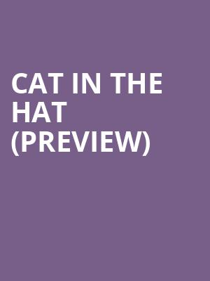 Cat In The Hat (Preview) at Arden Theatre Company