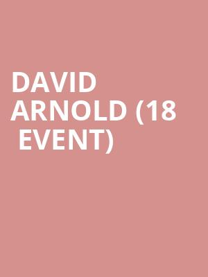 David Arnold (18+ Event) at Punch Line