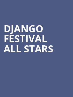 Django Festival All Stars Tickets Calendar - Apr 2019