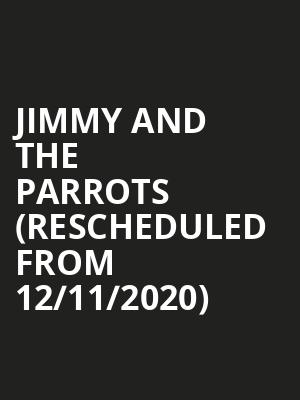 Jimmy and the Parrots (Rescheduled from 12/11/2020) at Musikfest Cafe