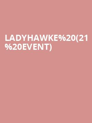 Ladyhawke (21+ Event) at Boot and Saddle
