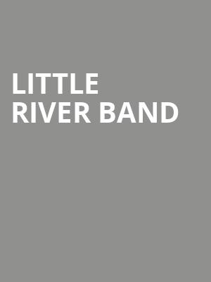 Little River Band at American Music Theatre
