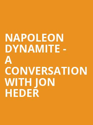 Napoleon Dynamite - A Conversation with Jon Heder at Tower Theater