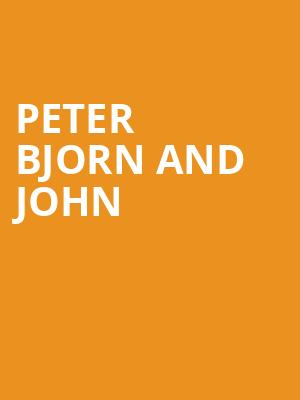 Peter Bjorn and John at Johnny Brendas
