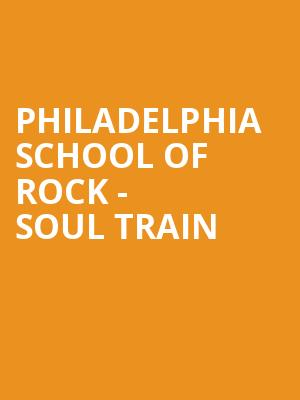 Philadelphia School of Rock - Soul Train at Boot and Saddle