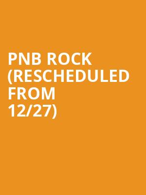 PnB Rock (Rescheduled from 12/27) at The Met Philadelphia