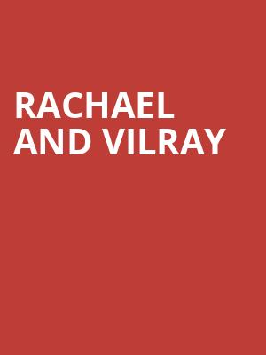 Rachael and Vilray at Perelman Theater