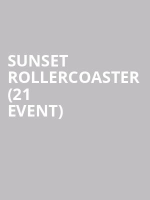 Sunset Rollercoaster (21+ Event) at Johnny Brendas