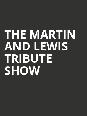 The Martin and Lewis Tribute Show at Penns Peak