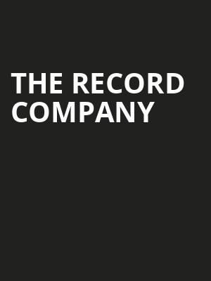 The Record Company at Theatre Of The Living Arts
