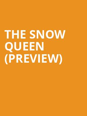 The Snow Queen (Preview) at Arden Theatre Company
