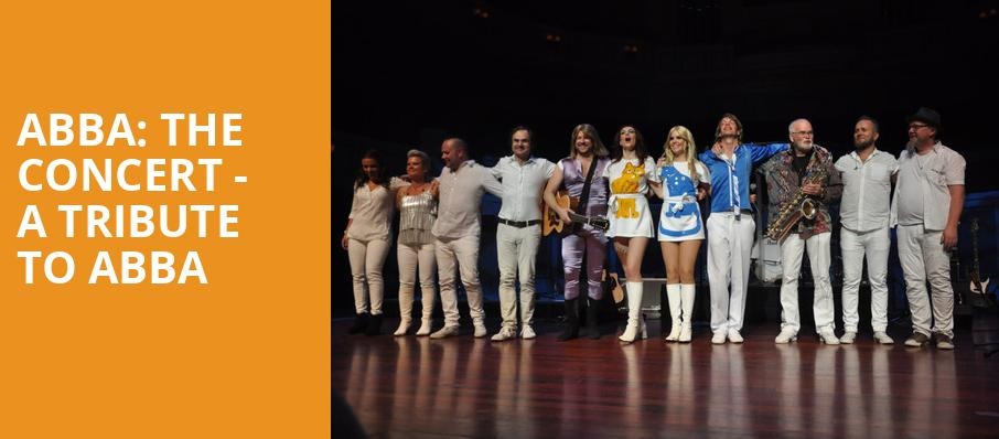 ABBA The Concert A Tribute To ABBA, American Music Theatre, Philadelphia