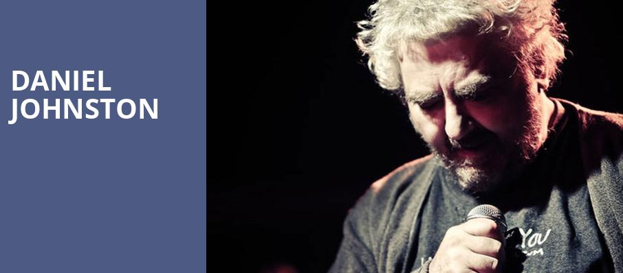 Daniel Johnston, Tower Theater, Philadelphia