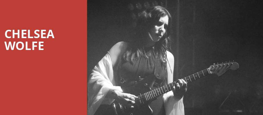 Chelsea Wolfe, Theatre Of The Living Arts, Philadelphia