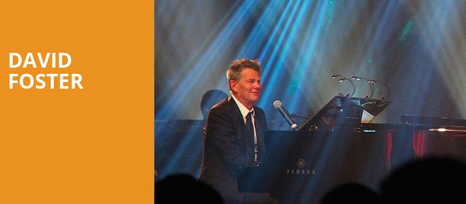 David Foster, American Music Theatre, Philadelphia
