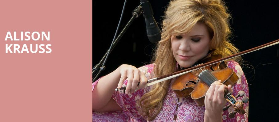 Alison Krauss, Parx Casino and Racing, Philadelphia
