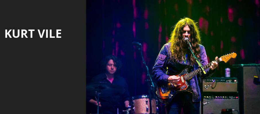 Kurt Vile, World Cafe Live, Philadelphia
