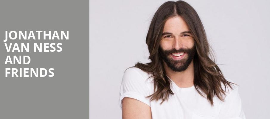 Jonathan Van Ness and Friends, Tower Theater, Philadelphia