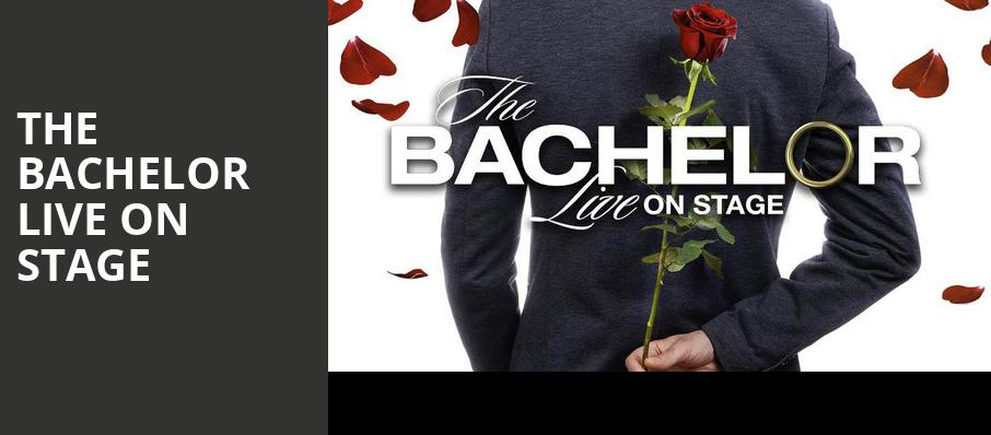 The Bachelor Live On Stage, American Music Theatre, Philadelphia
