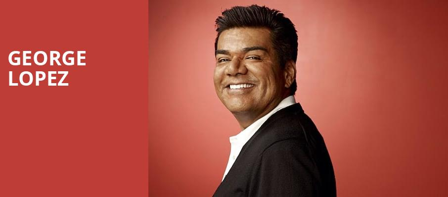 George Lopez, SugarHouse Casino, Philadelphia
