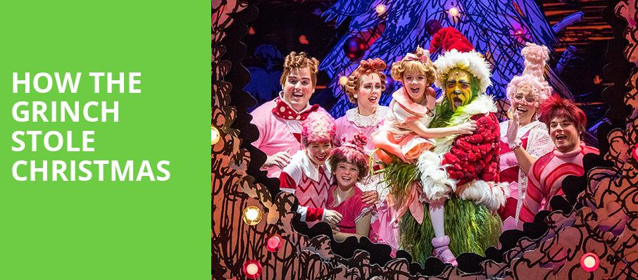 How The Grinch Stole Christmas, Merriam Theater, Philadelphia