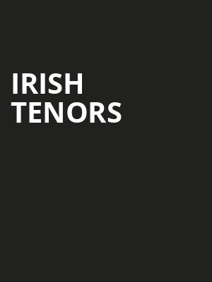 Irish Tenors, American Music Theatre, Philadelphia