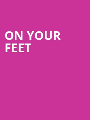 On Your Feet Poster