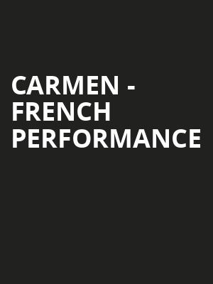 Carmen - French Performance Poster
